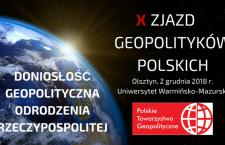 X Zjazd Geopolityków Polskich – zaproszenie na konferencję
