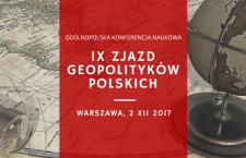 IX Zjazd Geopolityków Polskich – ogólnopolska konferencja naukowa