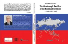 Nowość wydawnicza: Robert Białoskórski, The Geostrategic Position of the Russian Federation. A Powermetric Study