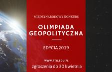 Olimpiada Geopolityczna 2019: rozpoczęto przyjmowanie zgłoszeń