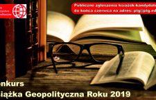 Książki biorące udział w konkursie Książka Geopolityczna Roku 2019